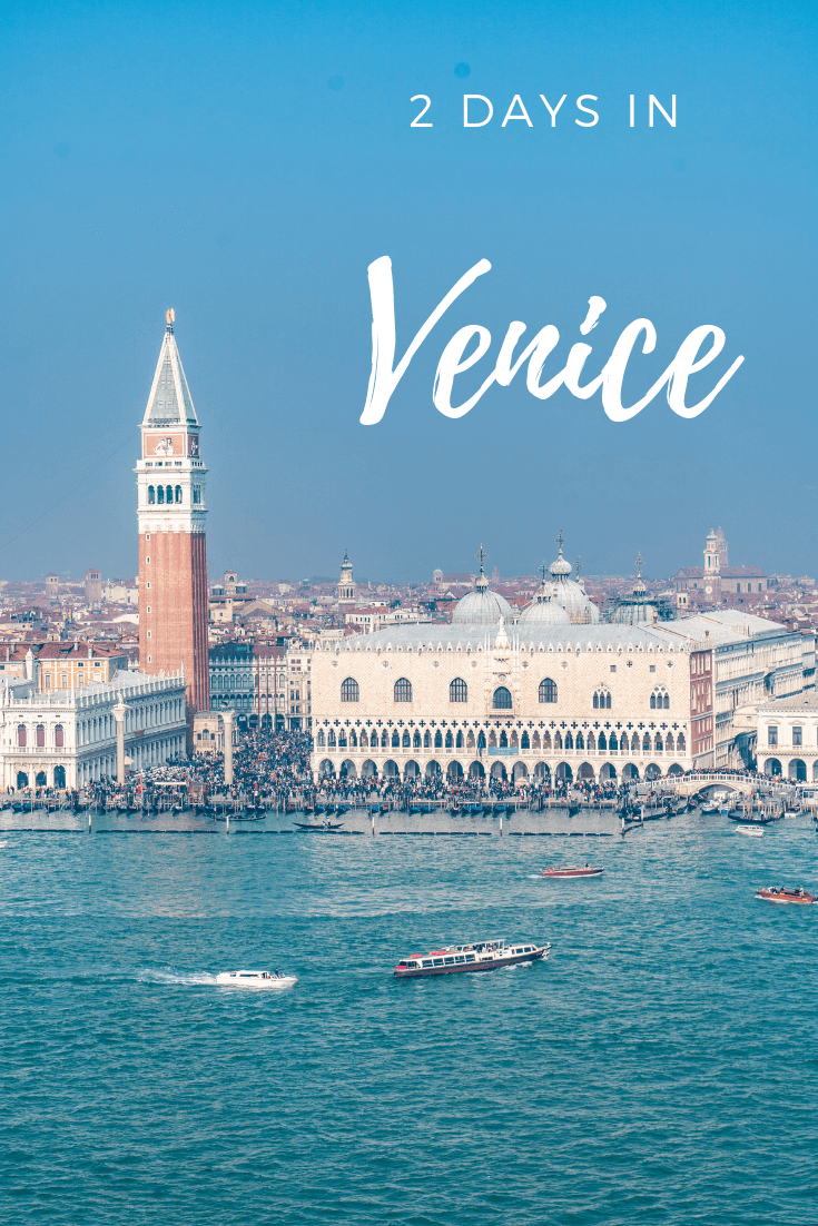 Itinerary of things to do in 2 days in Venice pin