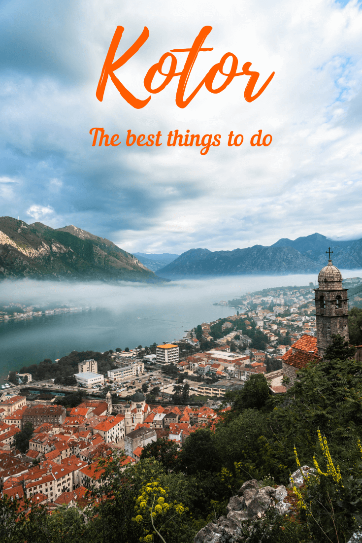 The best things to do in Kotor Old Town, Montenegro, pin